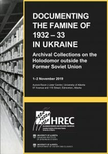 Documenting the Famine of 1932-1933 in Ukraine: Archival Collections on the Holodomor outside the former Soviet Union