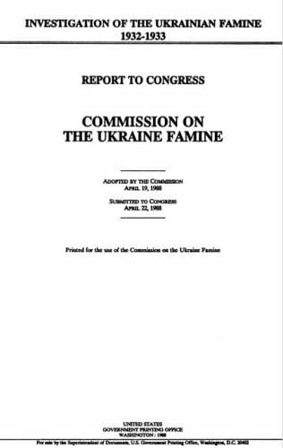 Commission on the Ukraine Famine: Report to Congress