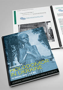 Holodomor in Ukraine, the Genocidal Famine 1932-1933: Learning Materials for Teachers and Students