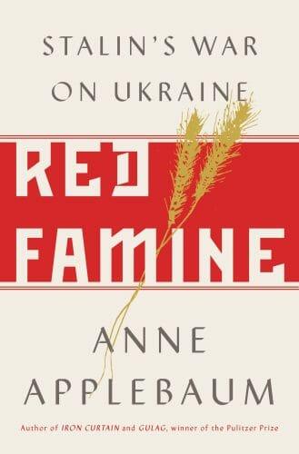 Main image Presentation of Red Famine: Stalin's War on Ukraine by Anne Applebaum
