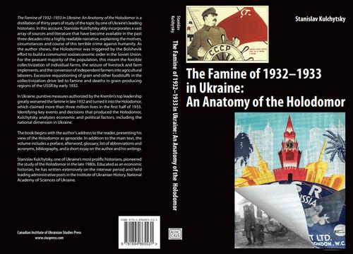 Main image The Famine of 1932-1933 in Ukraine: An Anatomy of the Holodomor, by Stanislav Kulchytsky